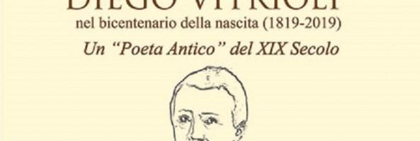 EVENTI CULTURALI (A PARTIRE DAL 10 MAGGIO) IN OCCASIONE DEI 200 ANNI DALLA NASCITA DI DIEGO VITRIOLI