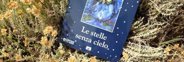 """LE STELLE SENZA CIELO"", CINQUE DONNE RACCONTANO."